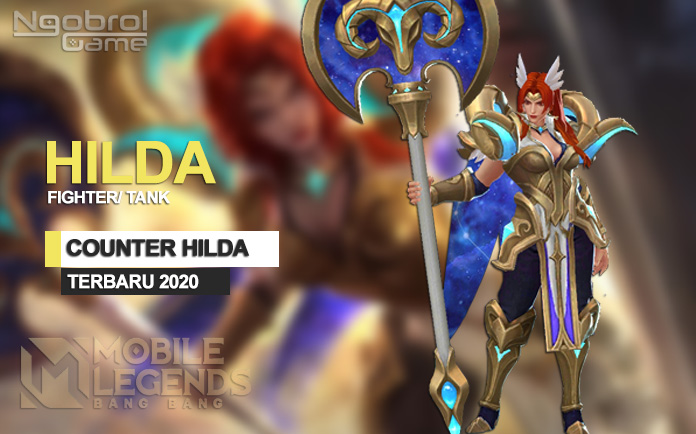 Cara Counter Hilda 2020 Mobile Legends